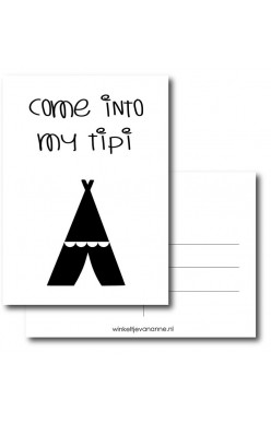 Kaart Come into my tipi (Wit)
