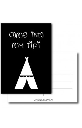 Kaart Come into my tipi (Zwart)